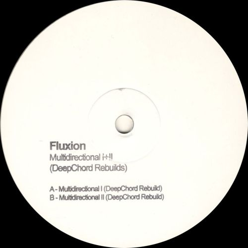 Fluxion - Multidirectional I+II (DeepChord Rebuilds)