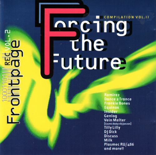 Forcing the Future - Frontpage Compilation Vol. 2