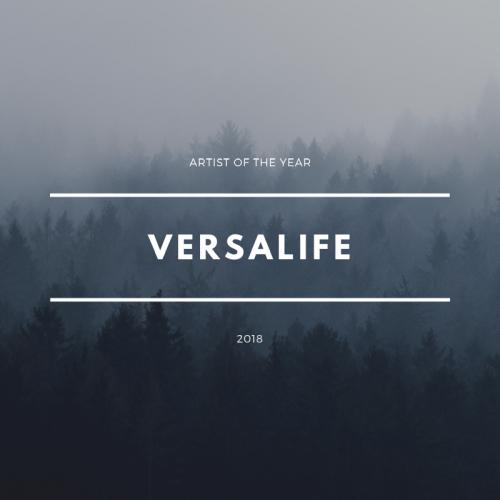 Artist Of The Year 2018 - Versalife