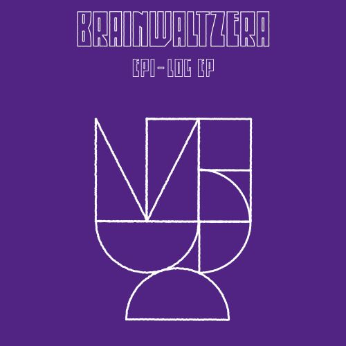 Brainwaltzera - Epi-Log EP