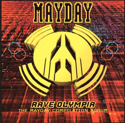 Mayday Compilation - Rave Olympia