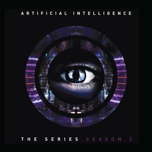 Artificial Intelligence - The Series: Season 2