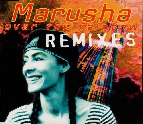 Marusha - Over The Rainbow (Remixes)