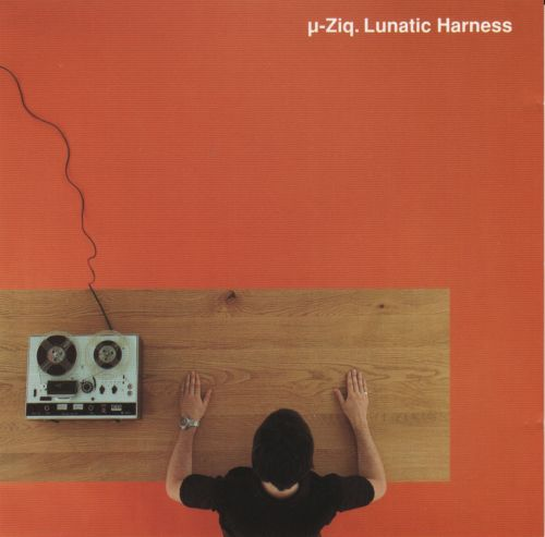 µ-ziq - Lunatic Harness