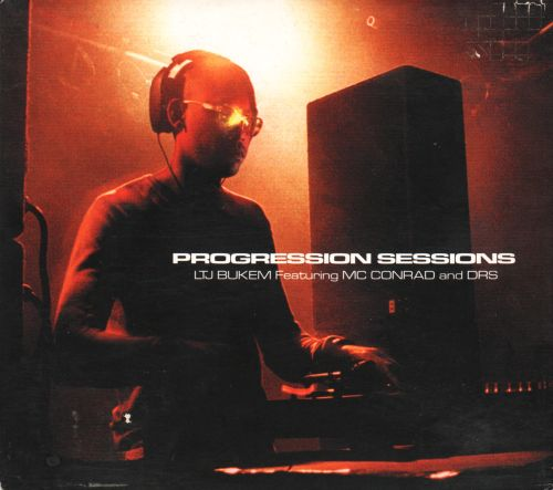 Progression Sessions 5 - LTJ Bukem feat. MC Conrad and DRS
