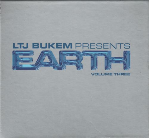LTJ Bukem presents Earth Volume Three