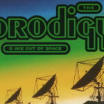 O wie Out Of Space (The Prodigy)