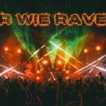 R wie Rave