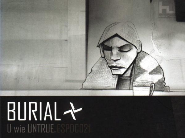 Untrue, Burial, Blog Challenge