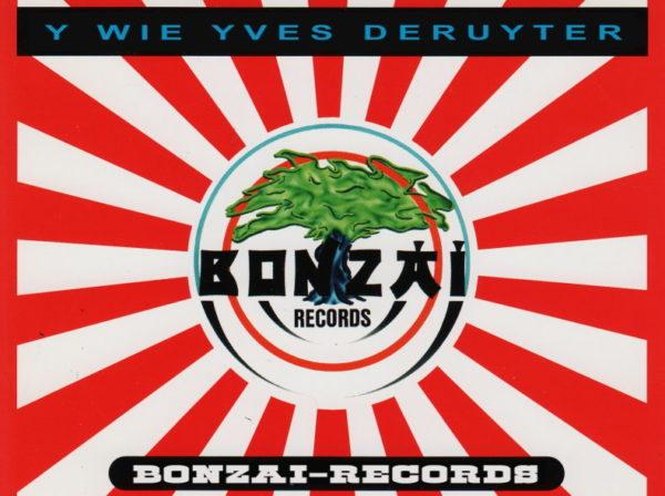 Bonzai Records, Yves DeRuyter, Blog Challenge