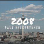 2008 – Paul Kalkbrenner