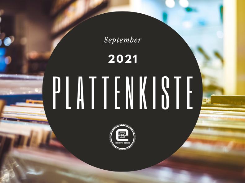 Plattenkiste September 2021